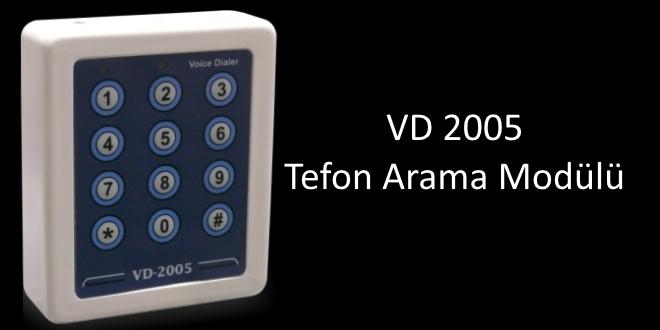 vd 2005 telefon arama modülü