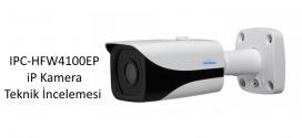 IPC-HFW4100EP iP Kamera Teknik İncelemesi