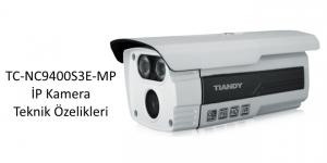 TC-NC9400S3E-MP İP Kamera Teknik Özelikleri