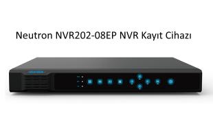 Neutron NVR202-08EP NVR Kayıt Cihazı