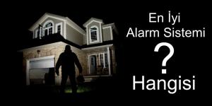 en iyi hırsız alarm sistemi