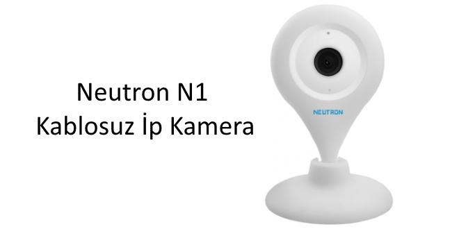 neutron-kablosuz-ip-kamera